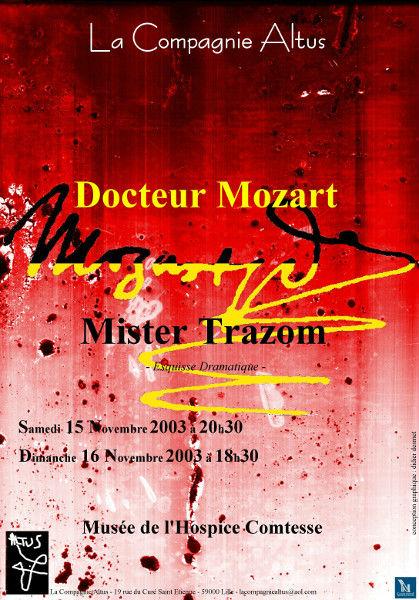 Affiche de Docteur Mozart et Mister Trazom de Daniel Michiels par La Compagnie Altus [2003] (Création et conception graphique de Didier Desmet) [Artiste Infirme Moteur Cérébral] [Infirmité Motrice Cérébrale] [IMC] [Paralysie Cérébrale] [Cerebral Palsy] [Handicap]
